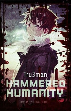Hammered Humanity (✅) by Tru3man