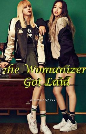 Jenlisa: The Womanizer Got Laid by elemenopixx