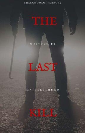 The Last Kill (TSOT Part 2) by marieee_hugo