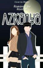 AZKANYA by Rosidahdivyanka