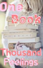 One book, thousand feelings  by MichellesB00ks