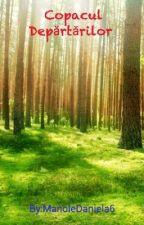 Copacul Depărtărilor  by ManoleDaniela6