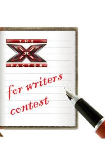 X Factor For Writers Contest Submissions(SEASON 01 WINNER) by Vico96