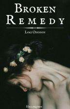 Broken Remedy |L. Odinson| by Concealyourfeelings