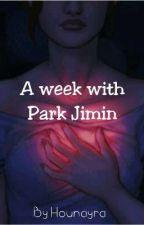 A week with Park Jimin. [P.J] by Houna_Ntc