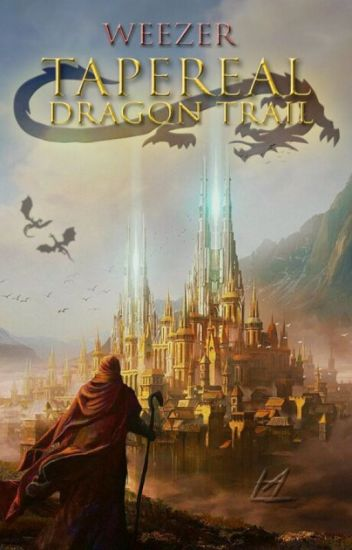 Tapereal. Dragon trail
