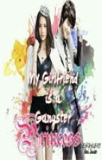 My girlfriend is a gangster princess by asdfghjkwriter
