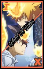 What It Takes (KHR Fanfic)  by SoaringKuroba