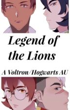 Legend of the Lions (Voltron/Hogwarts AU) by Auth_and_Quill