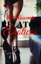 RELATOS EROTICOS by Micasmite