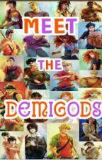 Meet The Demigods! by CallieThePJOFangirl