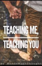 Teaching Me, Teaching You ~ Phan by MindsWithThought