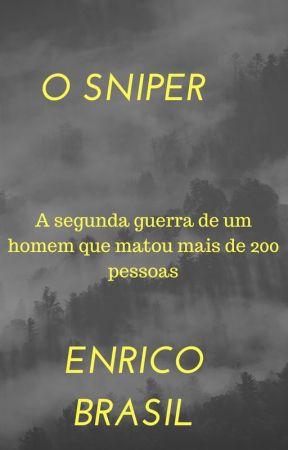 O SNIPER by enricobrasil12