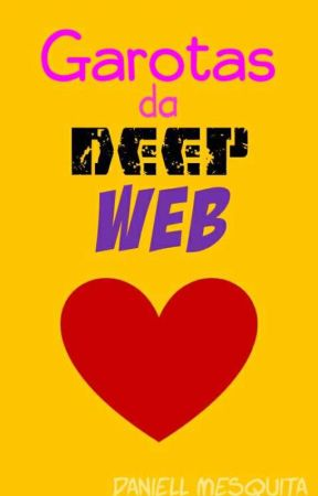 Garotas da Deep Web #Cte2018 by DaniellMesquita