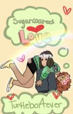 Sugarcoated Love ~Lams~ by LexiBoy4Ever