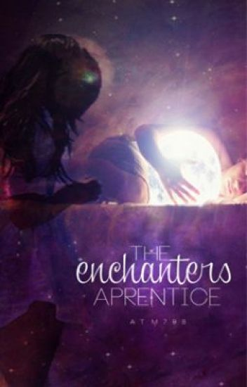 The Enchanter's Apprentice