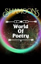 World Of Poetry by BluesMae