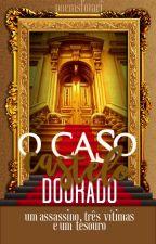 O Caso do Castelo Dourado by lescypres