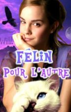 Félin pour l'autre | Dramione by Will_Slytherin