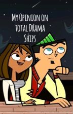 My Opinion on Total drama ships. ;) by Hopemake153