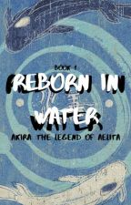 Reborn In Water || ATLA by erinf14