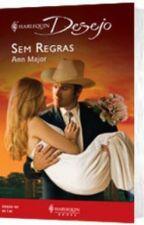 Golden Spurs - Sem Regras 01 - Ann Major by RosiMarie11