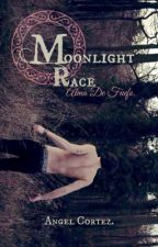 Moonlight Race: Alma de fuego. [Gay] by AngelCortez0