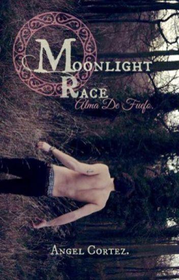 Moonlight Race: Alma de fuego. [Gay]