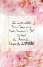 The Indomitable Man, Conquering Male Princess Ci (BL, Mpreg) by KazukiYuu