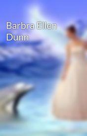 Barbra Ellen Dunn by dolphinangel13