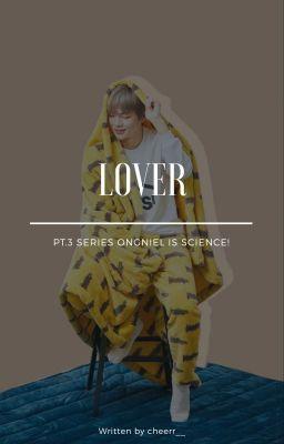 Đọc truyện 「 ongniel -  lover 」