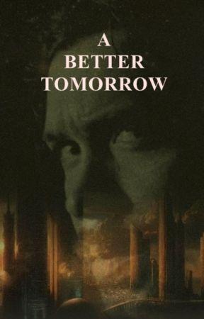 A BETTER TOMORROW ✾ b.blake [s6] by lightupmydays
