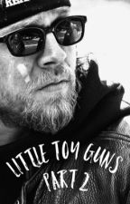 Little Toy Guns Part II by bookishhipster