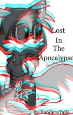 Lost In The Apocalypse  by lovingTails