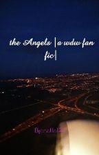 the Angels  a wdw fan fic  by nalla12i