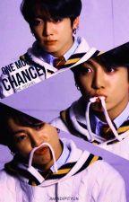 ONE MORE CHANCE || J.JK✔ by KpopTrash_BTSHINee