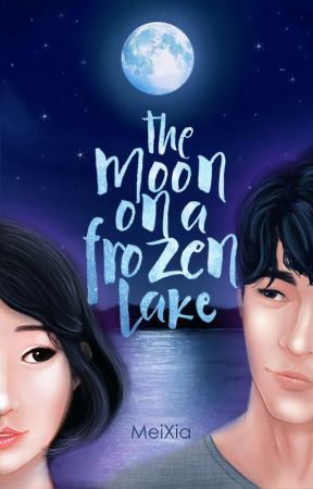 The Moon on a Frozen Lake [SOON] by MeiSummer