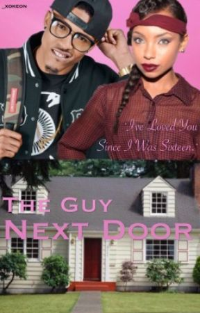 The Guy Next Door [EDITING] by fattymayonnaise