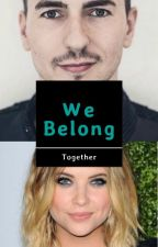 We Belong Together by WorldOfAva93