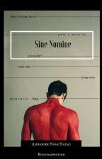 Sine Nomine by bundysaffection