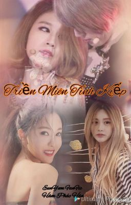 [EunYeon] Triền Miên Tình Kiếp