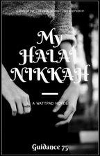 My Halal Nikkah. by Guidance75