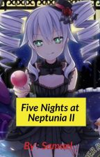 Five Nights at Neptunia 2. (100% Complete) by SamuelBempong