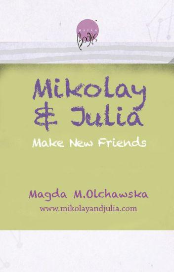 Mikolay & Julia Make New Friends