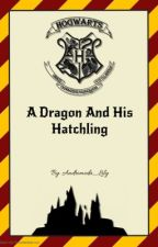 A Dragon And His Hatchling (Drarry) by Andromeda_Lilly
