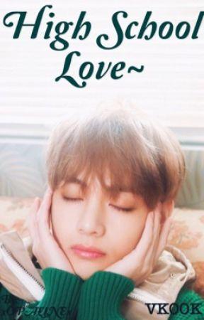 High School Love ~ VKook by xOPALINEx