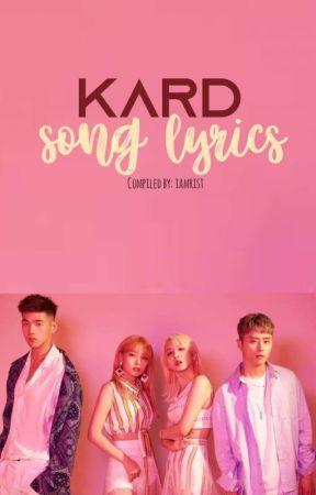 KARD Song Lyrics - Rumor (Hidden Ver ) - Wattpad