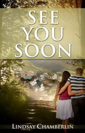 See You Soon - A Novella | ✓ by L_Chamberlin