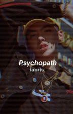 Super Psycho Love||Taoris by _yenny_hyung_