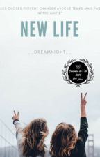 New Life by __DreamNight__